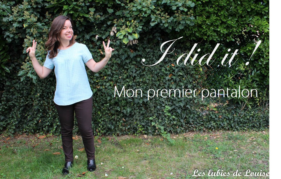 Mon premier pantalon {I did it !!}