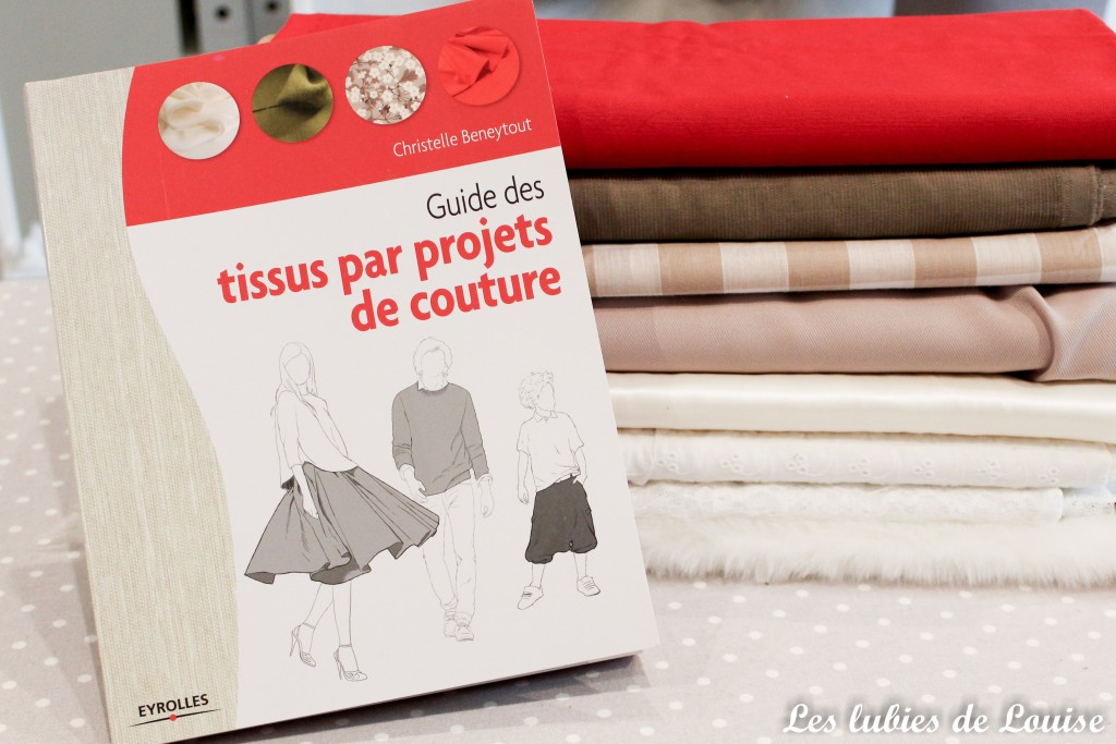 Le guide des tissus par projet couture de Christelle Beneytout